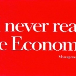 """""""I never read The Economist. Management trainee. Aged 42."""""""